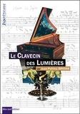 Jean-Patrice Brosse - Le clavecin des Lumières.