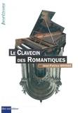 Jean-Patrice Brosse - Le clavecin des Romantiques.