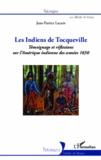 Jean-Patrice Lacam - Les indiens de Tocqueville - Témoignage et réflexions sur l'Amérique indienne des années 1830.