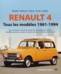 Jean-Patrick Baraillé et Philippe Dufresne - Renault 4 - Tous les modèles 1961-1994.