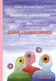 Jean-Patrick Beaufreton - Ecrire, j'en suis capable - Solutions en communication.