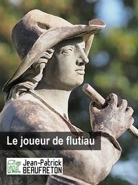 Jean-Patrick Beaufreton - Le joueur de flûtiau.