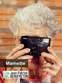 Jean-Patrick Beaufreton - Mamette.