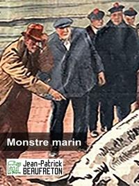 Jean-Patrick Beaufreton - Monstre marin.