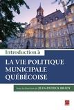 Jean-Patrick Brady - Introduction à la vie politique municipale québécoise.