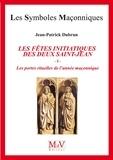 Jean-Patrick Dubrun et Dubrun Dubrun - N. 81 Les fêtes initiatiques des deux Saint-Jean Tome 1.