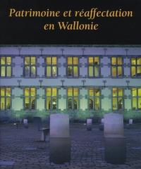 Jean-Patrick Duchesne et Pierre Henrion - Patrimoine et réaffectation en Wallonie.