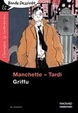 Jean-Patrick Manchette et Jacques Tardi - Griffu.