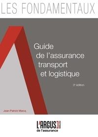 Jean-Patrick Marcq - Guide de l'assurance transport et logistique.