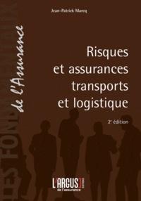 Jean-Patrick Marcq - Risques et assurances transports et logistique.