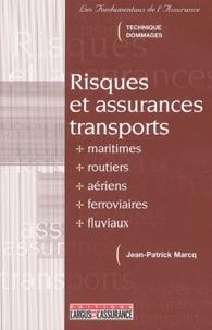 Jean-Patrick Marcq - Risques et assurances transports.
