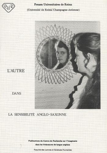 Jean Pauchard et Simone Dorangeon - L'autre dans la sensibilité anglo-saxonne.