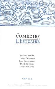 Jean-Paul Alègre et Hubert Chaperon - Les comédies de l'estuaire - Chantiers d'écriture nomades en estuaire.