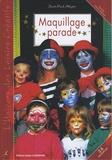 Jean-Paul Alègre - Maquillage parade.