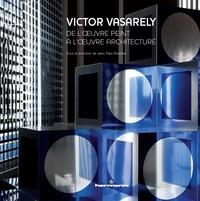 Ucareoutplacement.be Victor Vasarely - De l'oeuvre peint à l'oeuvre architecturé Image