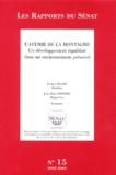 Jean-Paul Amoudry et Jacques Blanc - L'avenir de la montagne - Un développement équilibré dans un environnement préservé, 2 volumes.