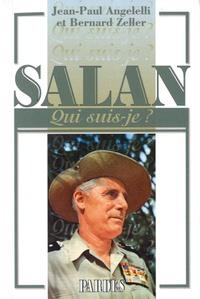 Jean-Paul Angelelli et Bernard Zeller - Salan.