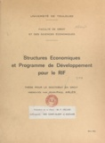 Jean-Paul Arlès - Structures économiques et programme de développement pour le Rif - Thèse pour le Doctorat en droit.