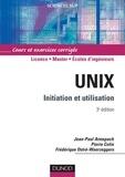 Jean-Paul Armspach et Pierre Colin - Unix - 3e éd. - Initiation et utilisation.