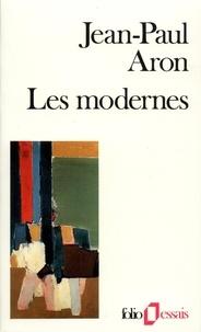 Jean-Paul Aron - Les Modernes.