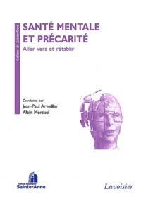 Jean-Paul Arveiller et Alain Mercuel - Santé mentale et précarité - Aller vers et rétablir.