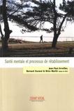 Jean-Paul Arveiller et Bernard Durand - Santé mentale et processus de rétablissement.