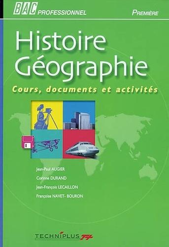 Jean-Paul Augier et Corinne Durand - Histoire Géographie 1ère Bac Pro - Cours, documents et activités.