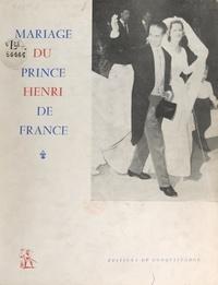 Jean-Paul Avisseau et Daniel Lureau - Album-souvenir du mariage de son altesse royale le prince Henri de France, comte de Clermont, avec son altesse royale la duchesse Marie-Thérèse de Wurtemberg, 5 juillet 1957.