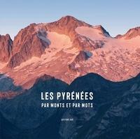 Jean-Paul Azam - Les Pyrénées par monts et par mots.