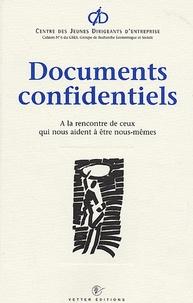 Jean-Paul Babut et Michèle Bunet - Documents confidentiels - A la rencontre de ceux qui nous aident à être nous-mêmes.