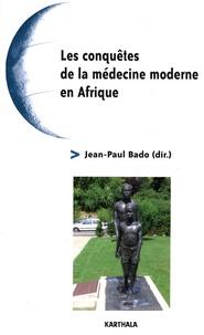Deedr.fr Les conquêtes de la médecine moderne en Afrique Image