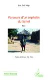 Jean-Paul Balga - Parcours d'un orphelin du Sahel.