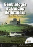 Jean-Paul Bardoux - Géobiologie et guides de lumière.