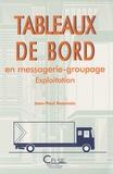 Jean-Paul Beauvais - Tableaux de bord en messagerie-groupage - Exploitation.