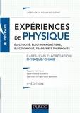 Jean-Paul Bellier et Christophe Bouloy - Expériences de physique - Electricité, électromagnétisme, électronique, transferts thermiques CAPES/CAPLP/Agrégation Physique/Chimie.