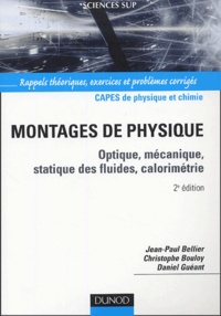 Montages de physique- Optique, mécanique, statistique des fluides, calorimétrie - Jean-Paul Bellier | Showmesound.org