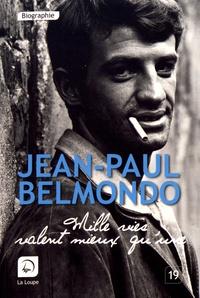 Jean-Paul Belmondo - Mille vies valent mieux qu'une.