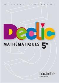 Jean-Paul Beltramone et Audrey Candeloro - Mathématiques 5e Déclic.