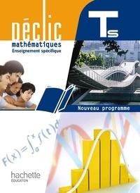 Jean-Paul Beltramone et Jean Labrosse - Mathématiques, TLE S spécifique, Déclic - Nouveau programme 2012.