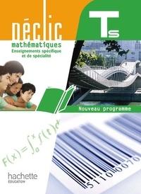 Jean-Paul Beltramone et Vincent Brun - Mathématiques, Tle S spécifique et de spécialité, Déclic - Nouveau programme 2012.