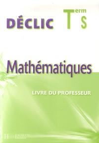Jean-Paul Beltramone et Vincent Brun - Mathématiques Tle S - Livre du professeur.
