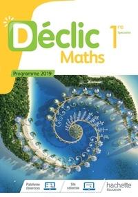 Jean-Paul Beltramone - Maths 1re Spécialité Déclic.