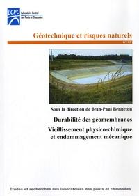 Jean-Paul Benneton - Durabilité des géomembranes - Vieillissement physico-chimique et endommagement mécanique.