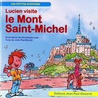 Jean-Paul Benoit - Lucien visite : le Mont Saint Michel.