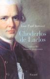 Jean-Paul Bertaud - Choderlos de Laclos.