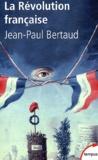 Jean-Paul Bertaud - La Révolution française.