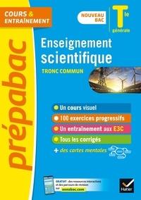 Jean-Paul Berthelot et Arnaud Blin - Enseignement scientifique Tle générale (tronc commun) - Prépabac Cours & entraînement - nouveau bac 2020-2021.