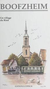 Jean-Paul Bertrand et Chrétien Gasser - Boofzheim - Un village du Ried.