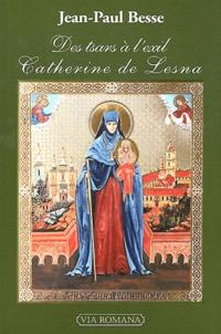 Birrascarampola.it Des tsars à l'exil : Catherine de Lesna Image