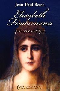Deedr.fr Elisabeth Féodorovna - Princesse martyre Image